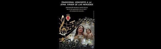 Concierto de Fiestas en Honor a la Stma. Virgen de las Mercedes. Agrupación Musical Santa Cecilia.